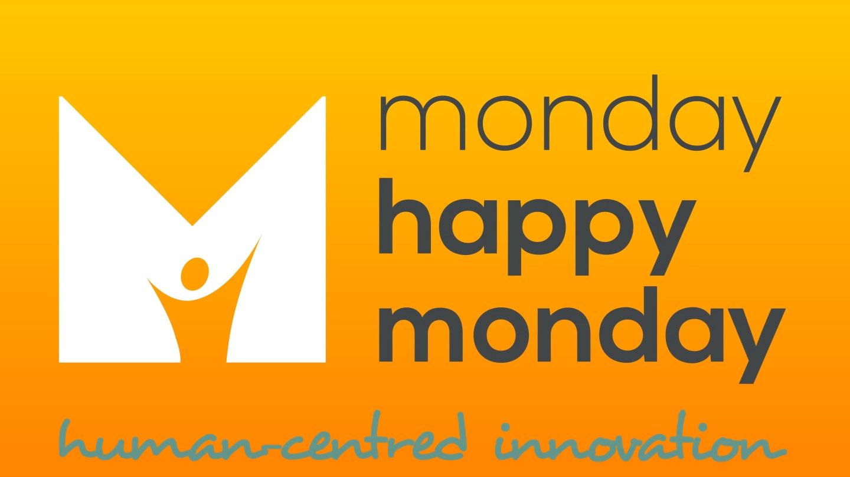 Monday Happy Monday